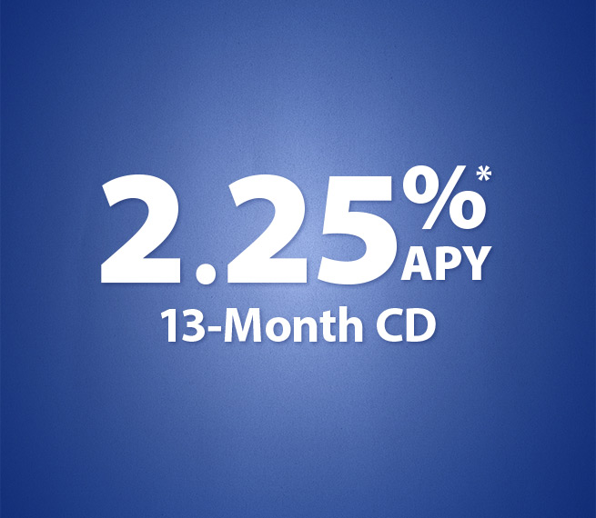 2.25% APY 13-Month CD